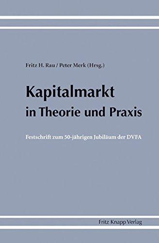 Kapitalmarkt in Theorie und Praxis