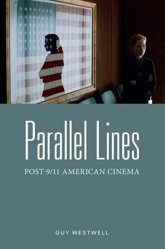 Parallel Lines: Post-9/11 American Cinema