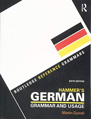 Hammer's German Grammar and Usage (Routledge Reference Grammars) (German Edition) (Hammers German Grammar And Usage 6th Edition)