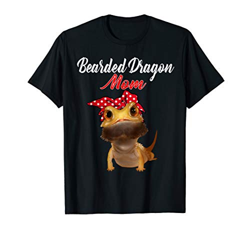 Bearded Dragon Mom-Funny Mother's Day and Birthday Gift T-Shirt -