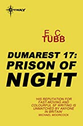 Prison of Night: The Dumarest Saga Book 17