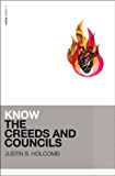 Know the Creeds and Councils (KNOW Series Book 1)