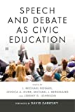 "BOOKS RECEIVED: J. Michael Hogan, et al, eds., ""Speech and Debate as Civic Education"" (Penn State UP, 2017)"