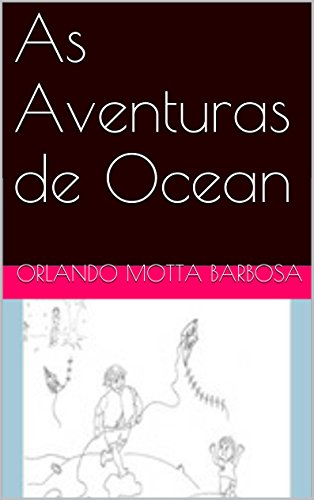 AS AVENTURAS DE OCEAN: A Sociedade do Castelo (Portuguese Edition)