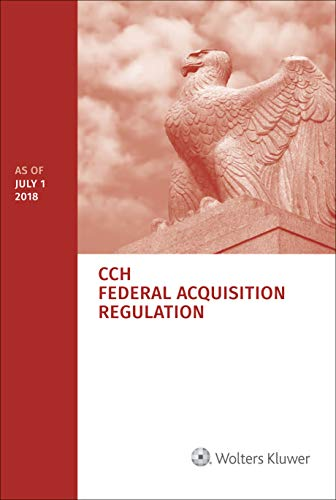 Federal Acquisition Regulation (Far): As of July 1, 2018