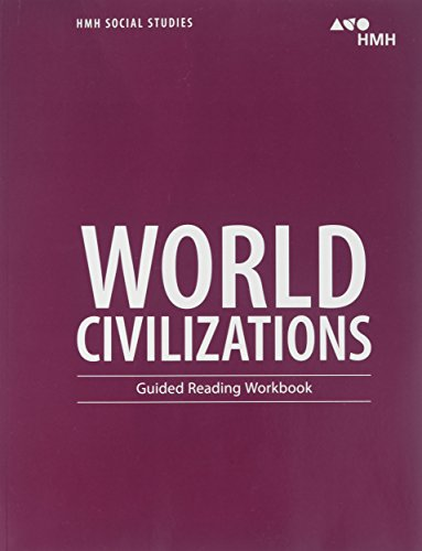 HMH Social Studies: World Civilizations: Guided Reading Workbook