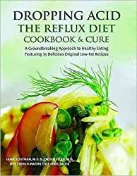 DROPPING ACID: THE REFLUX DIET COOKBOOK & CURE by Koufman, Jamie MD ( Author ) on Sep-16-2010[ Hardcover ]