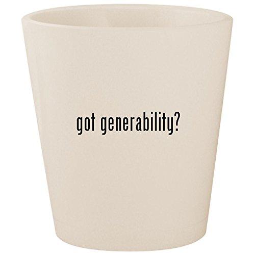 got generability? - White Ceramic 1.5oz Shot Glass (Ipod Transfer My Dvds)
