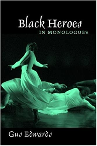Book Black Heroes in Monologues