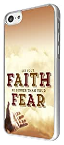 256 - Let Your Faith Be bigger Than Your Fear Design For All iphone 5C Fashion Trend CASE Back COVER Plastic&Metal