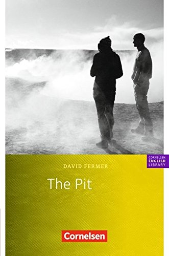 Cornelsen English Library - Fiction: 8. Schuljahr, Stufe 2 - The Pit: Textheft