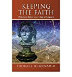 img - for Keeping the Faith: Religious Belief in an Age of Science (Paperback) - Common book / textbook / text book