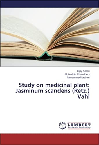 Study on medicinal plant: Jasminum scandens (Retz.) Vahl