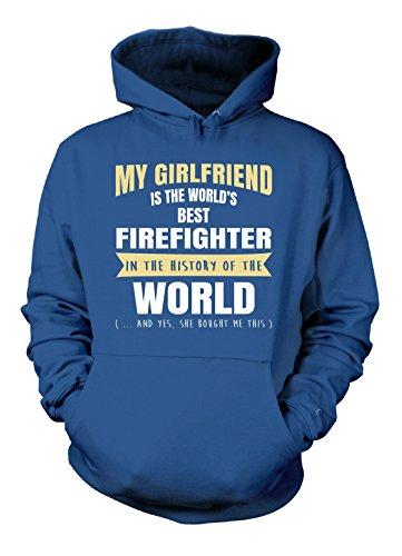 My Girlfriend Is The World's Best Firefighter - Hoodie