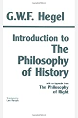 Introduction to the Philosophy of History: with selections from The Philosophy of Right (Hackett Classics) Paperback