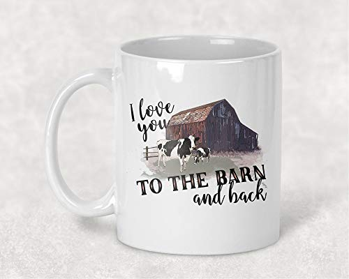 I Love you to the Barn and Back Rustic Farm Cows Coffee Cup Mug - 11 oz.