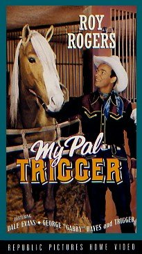 MY PAL TRIGGER - Roy Rodgers