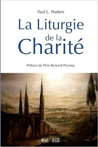 Téléchargement Liturgie de la charité pdf epub