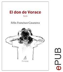 El don de Vorace: Novela psicológica (Narrativa) (Spanish Edition) by [