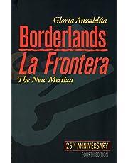 Borderlands/La Frontera: The New Mestiza, Fourth Edition