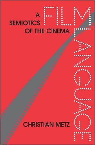 Metz film language a semiotics of