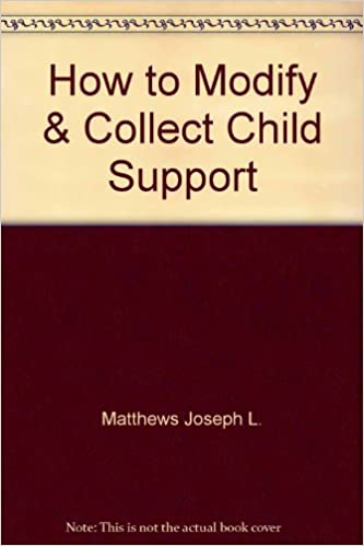 How to modify and collect child support in California