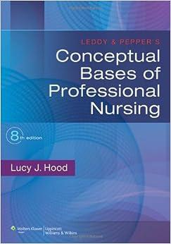 Conceptual Foundations : The Bridge to Professional Nursing Practice