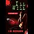 Ill Will (Micky Knight Mystery Book 7)