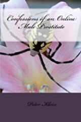 Confessions of an Online Male Prostitute Kindle Edition