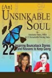 img - for { [ {AN} UNSINKABLE SOUL: FROM BROKEN TO BRILLIANT WITH SELF-CARE ] } Lipson, Elena ( AUTHOR ) Jan-07-2014 Paperback book / textbook / text book