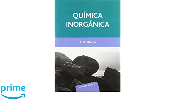 Química inorgánica: Amazon.es: Alan G. Sharpe, Vicente Iranzo Rubio: Libros