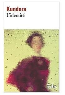 L'Identité par Kundera