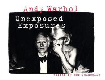 Andy Warhol: Unexposed Exposures PDF