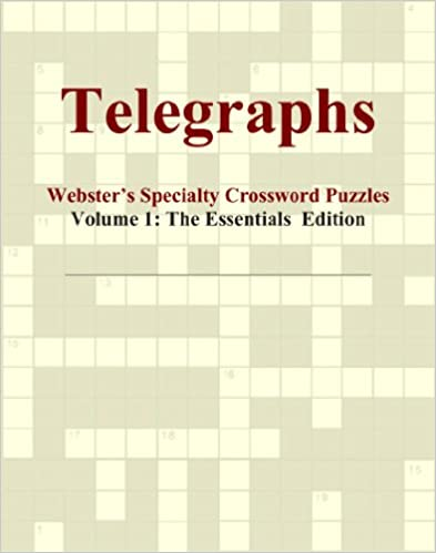 Telegraphs - Webster's Specialty Crossword Puzzles, Volume 1: The Essentials Edition