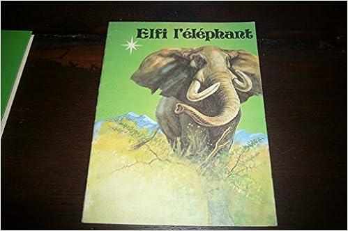 Livre gratuits Elfi, l'éléphant pdf, epub