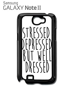Stressed Depressed But Well Dressed Cell Phone Case Samsung Note 2 Black
