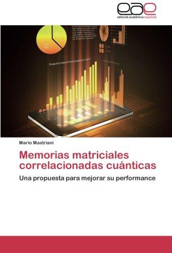 Descargar Libro Memorias Matriciales Correlacionadas Cuánticas Mastriani Mario