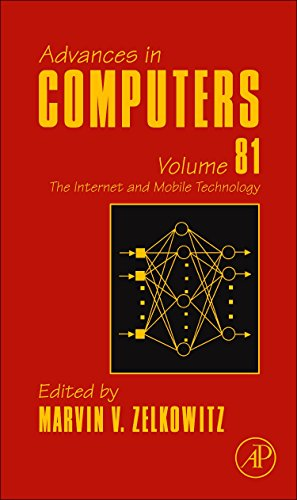The Internet and Mobile Technology, Volume 81 (Advances in Computers)