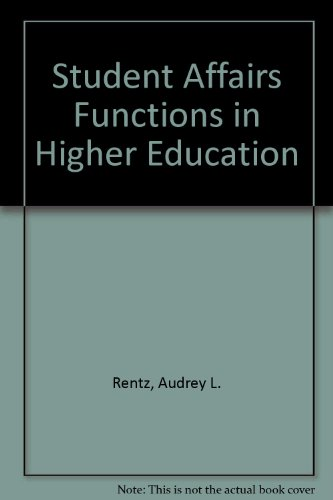 Student Affairs Functions in Higher Education