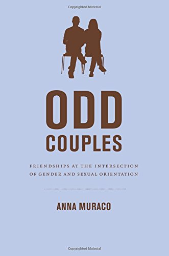 Odd Couples: Friendships at the Intersection of Gender and Sexual Orientation