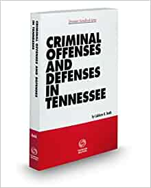 Amazon.com: Criminal Offenses and Defenses in Tennessee ...