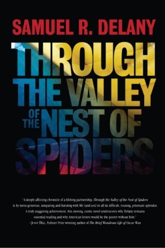 Through the Valley of the Nest of Spiders [4/17/2012] Samuel R. Delany