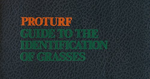 ProTurf Guide to the Identification of Grasses