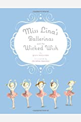 Miss Lina's Ballerinas and the Wicked Wish Hardcover