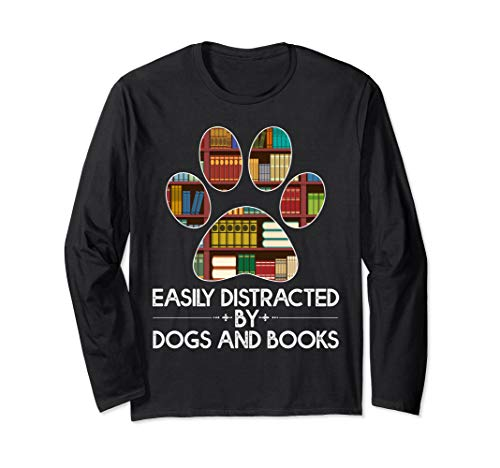 easily distracted by dogs and books Shirt Paw 70s 80s Retro Long Sleeve T-Shirt ()