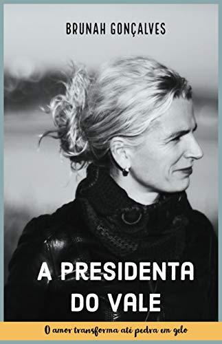 (A Presidenta do Vale (Portuguese Edition))
