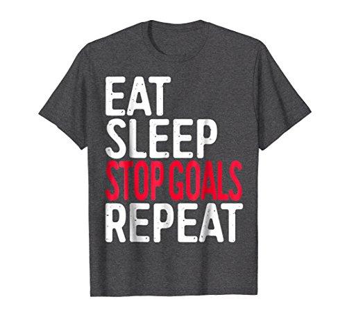 Goalkeeping Graphic Jersey (Mens Eat Sleep Stop Goals Repeat T-Shirt Goalkeeper Gift Shirt Small Dark Heather)