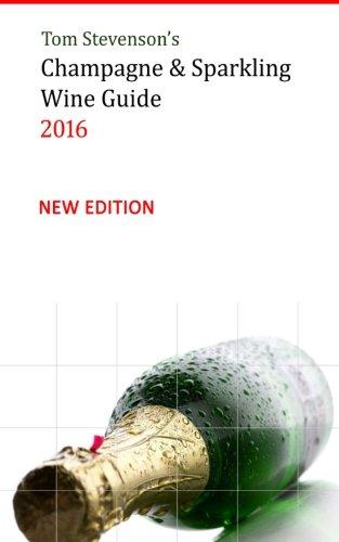 Sparkling Wine Guide - Tom Stevenson's Champagne & Sparkling Wine Guide 2016: B&W Softback Edition
