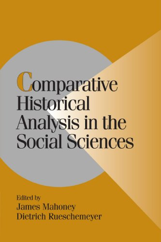 Comparative Historical Analysis in the Social Sciences (Cambridge Studies in Comparative Politics)