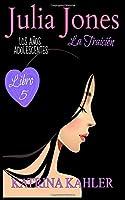 Julia Jones Los Años Adolescentes (Libro 5): La